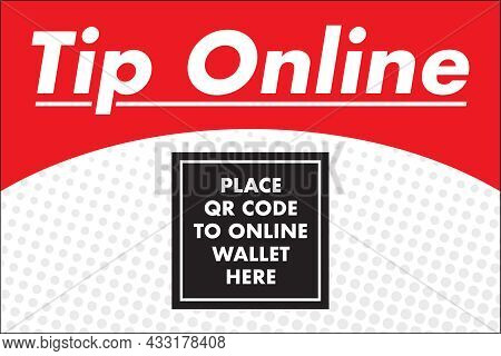 Tip Online Sign   Banner Template For Entertainers, Performers And Essential Workers   Digital Tippi