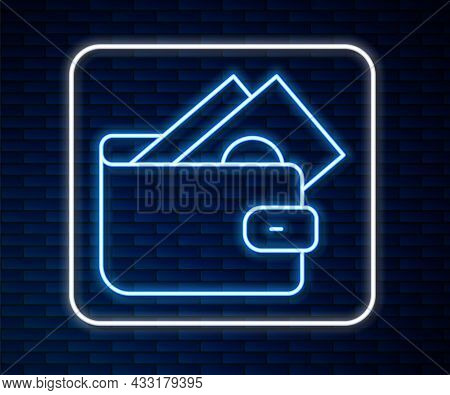 Glowing Neon Line Wallet With Stacks Paper Money Cash Icon Isolated On Brick Wall Background. Purse