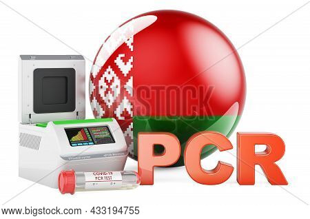 Pcr Test For Covid-19 In Belarus, Concept. Pcr Thermal Cycler With Belarusian Flag, 3d Rendering Iso
