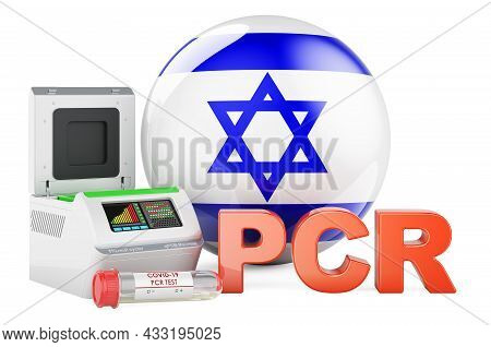 Pcr Test For Covid-19 In Israel, Concept. Pcr Thermal Cycler With Israeli Flag, 3d Rendering Isolate