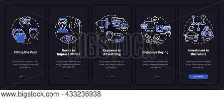 Reasons For Consumerism Dark Onboarding Mobile App Page Screen. Desire To Buy Walkthrough 5 Steps Gr