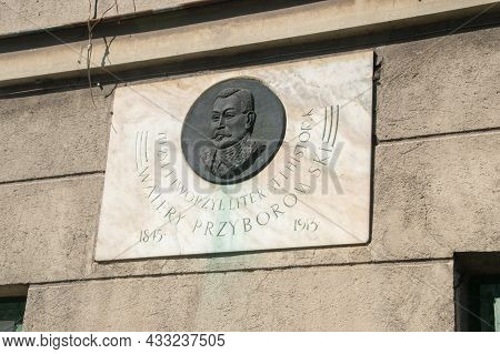 Radom, Poland - June 7, 2021: Plaque Commemorating Walery Przyborowski On The Building In Which He L