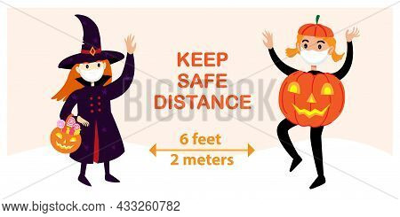 Social Distancing Covid19 Halloween Banner With Cute Holiday Characters, Witch And Pumpkin Girl In F