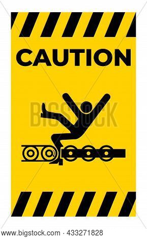 Warning Exposed Conveyor And Moving Parts Will Cause Service Injury Or Death Symbol Sign Isolate On