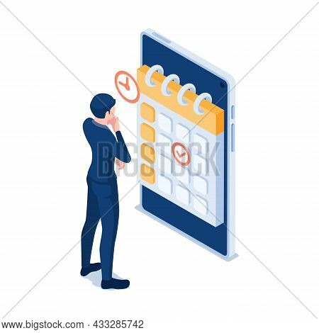Flat 3d Isometric Businessman Checking Business Appointments In Calendar Application On Smartphone.