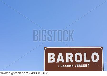 Barolo Village Road Sign, Unesco Site - Italy