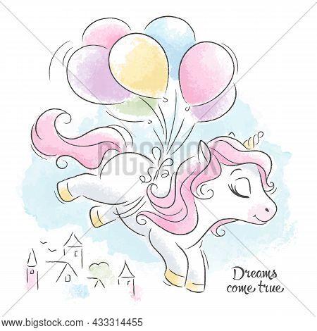 Beautiful Cartoon Unicorn Flying On Balloons. Cute Unicorn. Fashion Illustration Drawing In Modern S