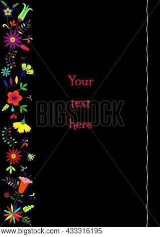 Traditional Mexican Embroidery Otomi Style Floral Composition With Copy Space For Text. Vector Borde