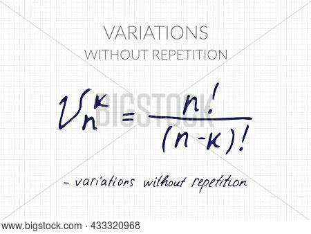 Variations Without Repetition Formula. Vector Mathematical Theorem Handwritten On A Checkered Sheet