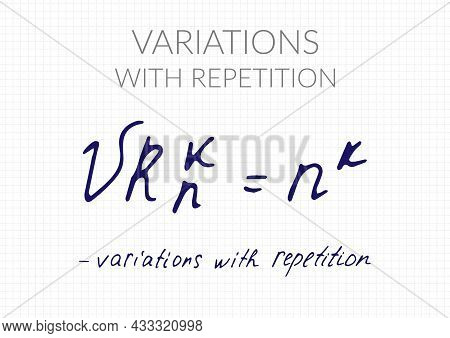 Variations With Repetition Formula. Vector Mathematical Theorem Handwritten On A Checkered Sheet