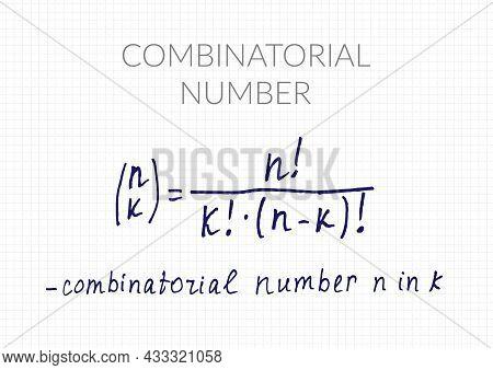 Combinatorial Number Formula. Vector Mathematical Theorem Handwritten On A Checkered Sheet