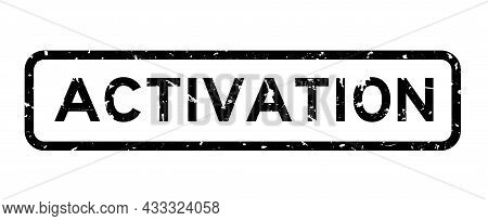Grunge Black Activation Word Square Rubber Seal Stamp On White Background