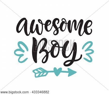Awesome Boy Hand Lettering. Little Girl Wear Fashion, Baby T Shirt Design