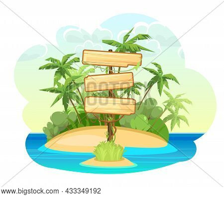 Wooden Sign On Island In The Ocean. Three Meanings. Cartoon Style. Blue Calm Sea. Jungle Palm Trees.