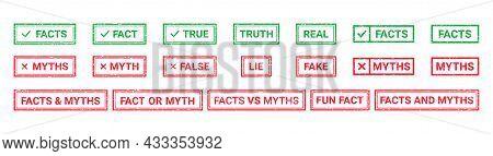 Fact Myth Grunge Rubber Stamps, Badges. Truth Or False Rectangular Seal Imprints. Vector Illustratio
