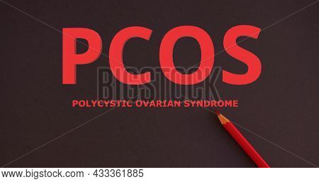 Pcos - Polycystic Ovary Syndrome, Woman Lettering On Black Background