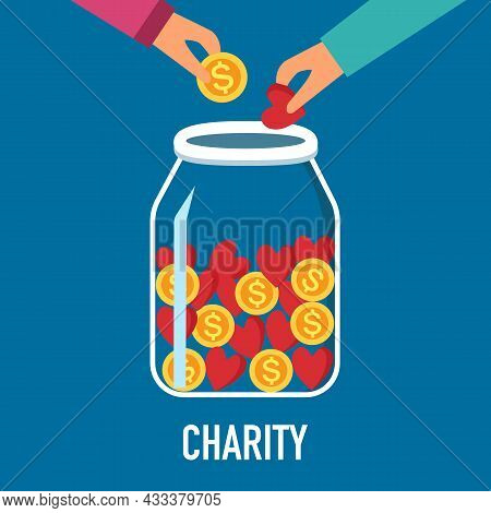 Hands Putting Money And Red Heart In To The Donation Jar In Flat Design. Time For Charity Concept Ve