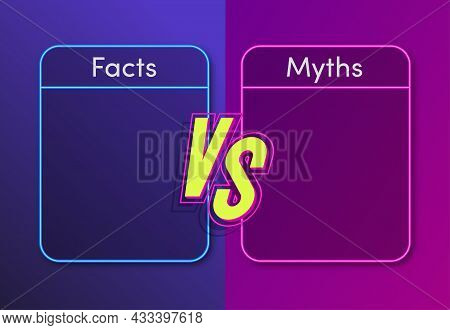 Facts Vs Myths Neon Style Concept Illustration. Fact-checking Or Easy Compare Evidence. Concept Illu
