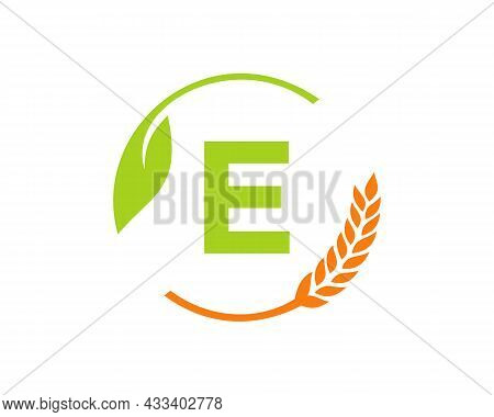 Agriculture Logo On E Letter Concept. Agriculture And Farming Logo Design. Agribusiness, Eco-farm An