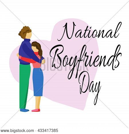 National Boyfriends Day, Idea For Poster, Banner Or Holiday Card, Hugging Couple Vector Illustration