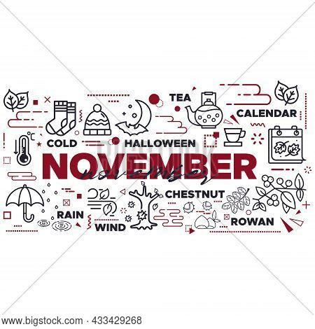November, Autumn, Seasonal Lettering, Vector Design With Leaves And Other Icons. Colorful Illustrati