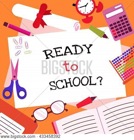 Ready To School Paper Study Education Concept Vector Background