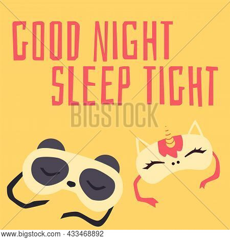 Good Night And Rest Wish Card With Sleeping Masks, Flat Vector Illustration.