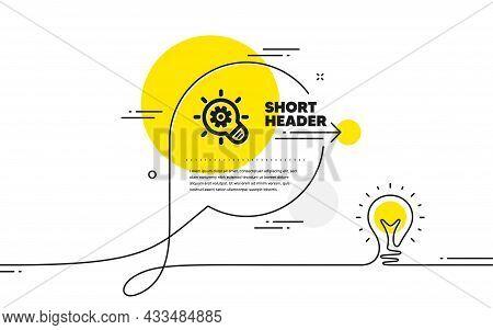 Cogwheel Icon. Continuous Line Idea Chat Bubble Banner. Engineering Tool Sign. Idea Bulb Symbol. Cog