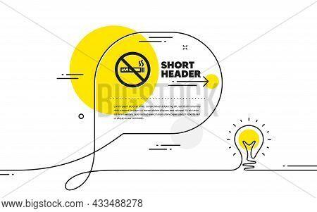 No Smoking Icon. Continuous Line Idea Chat Bubble Banner. Stop Smoke Sign. Hotel Service Symbol. No