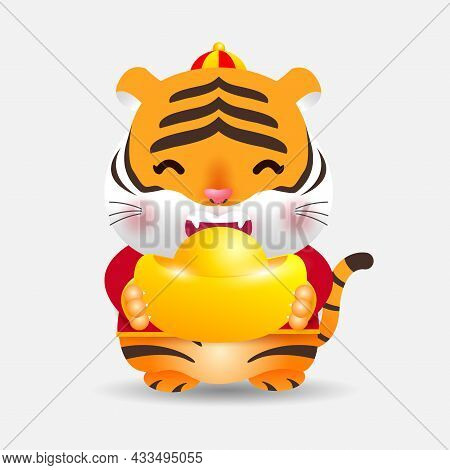 Cute Little Tiger Holding Chinese Gold Ingots And Happy Chinese New Year 2022 Year Of The Tiger Zodi