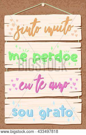 Soft Pallet Lettering In Brazilian Portuguese. Translation - I Am Really Sorry, Forgive Me, I Love Y