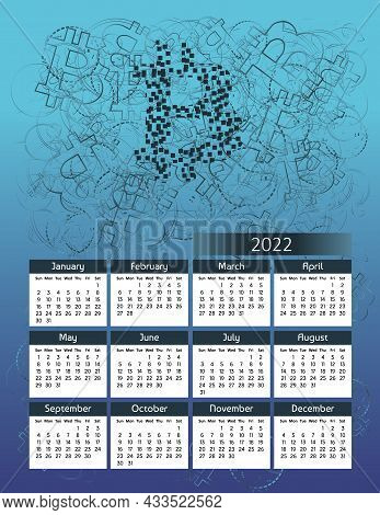 Vertical Futuristic Yearly Calendar 2022 With Bitcoin Cryptocurrency Theme, Week Starts On Sunday. A