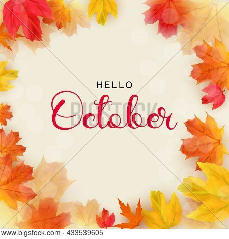 Hello October Background With Falling Leaves. Vector Illustration
