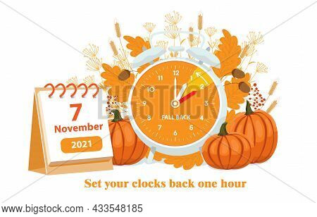 Daylight Saving Time, 2021 Concept. Alarm Clock And Calendar With The Date Of November 7 On The Autu