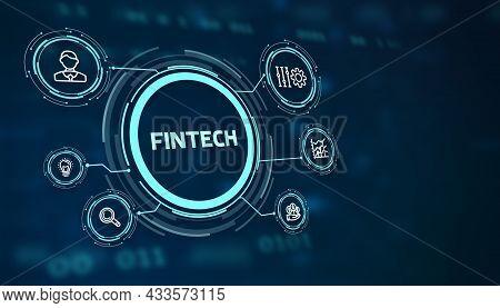 Fintech -financial Technology Concept.fintech On The Virtual Display. 3d Illustration