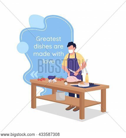 Culinary Vector Quote Box With Flat Character. Cooking Class. Greatest Things Made With Love. Speech