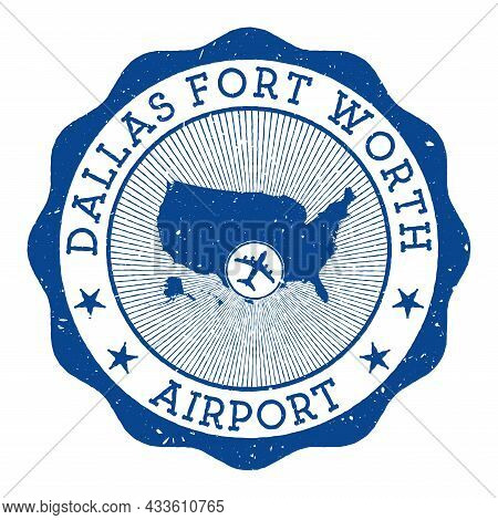 Dallas Fort Worth Airport Stamp. Airport Of Dallas-fort Worth Round Logo With Location On United Sta