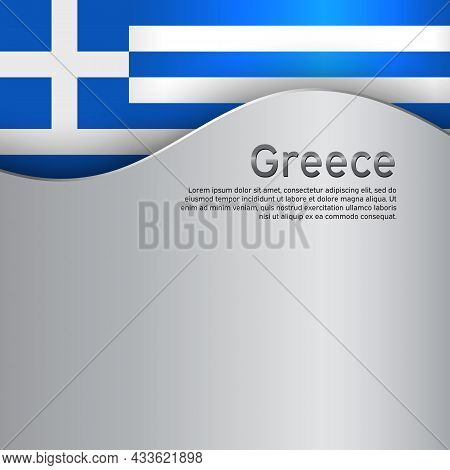 Background With Flag Of Greece. Greece Flag On A Metal Background. State Greek Patriotic Banner, Fly