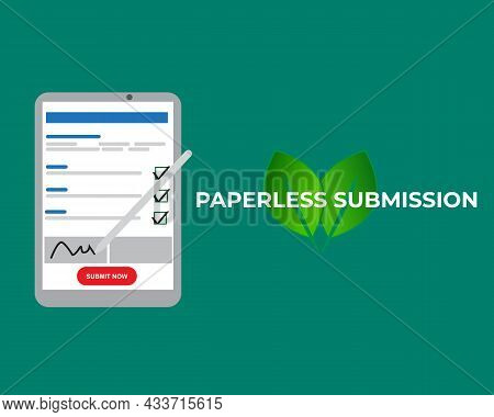 An Illustration Of Tablet With Online Application, Paperless Submission And Leaf On Green Background