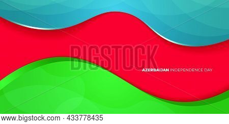 Blue, Red, And Green Abstract Background Design. Azerbaijan Independence Day. Good Template For Azer