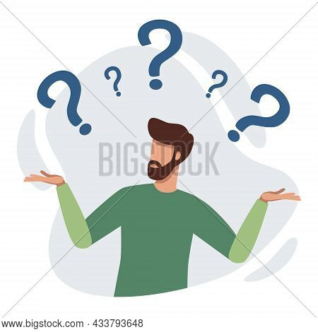 Confused Person Surrounded By Question Marks. Man Doesnt Know. Character Tries To Find A Solution