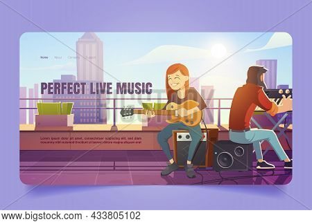 Perfect Live Music Cartoon Landing Page. Singer Woman Playing Guitar On Building Roof. Girl Artist S