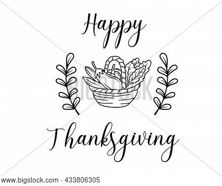 Thanksgiving. Hand Drawn Lettering For Thanksgiving Day. Vector Illustration Isolated On A White Bac