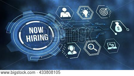 Internet, Business, Technology And Network Concept.now Hiring Inscription, Modern Technology Busines