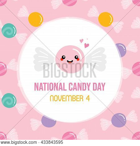 National Candy Day Greeting Card, Illustration With Cute Cartoon Style Candy Character And Seamless
