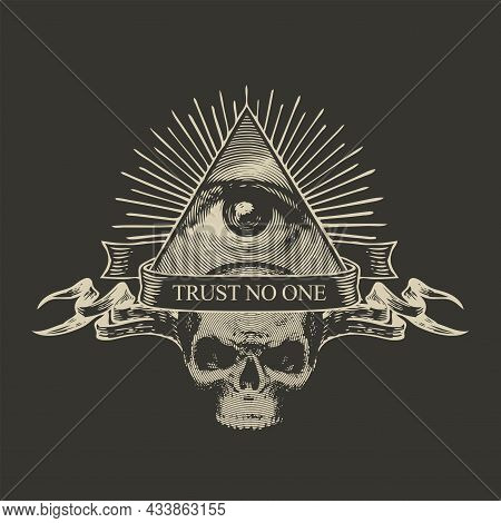 Vector Banner With The All-seeing Eye Of God, Sinister Human Skull And Inscription Trust No One. Ret