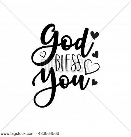 God Bless You- Calligraphy Text, With Heart. Good For Greeting Card And  T-shirt Print, Flyer, Poste