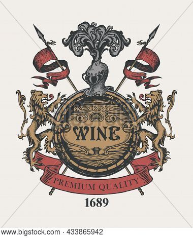 A Hand-drawn Vector Banner With The Inscription Wine, A Large Wooden Barrel, Lions, A Knights Helmet