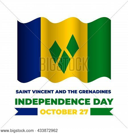 Saint Vincent And The Grenadines Independence Day Lettering With Flag. National Holiday Celebrated O