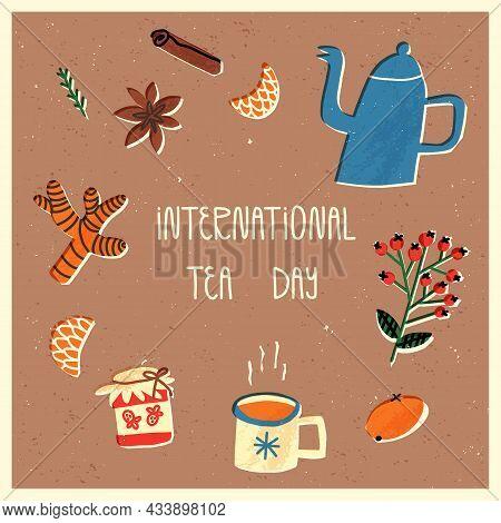 International Tea Day Card. Boiling Teapot Or Kettle, Mug With Hot Herbal Tea, Warming , Ginger, Cin